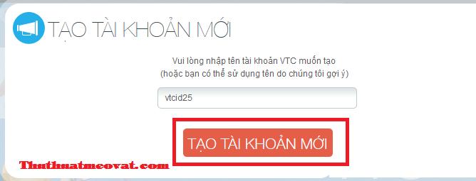 Hướng dẫn tạo, đăng ký và kích hoạt tài khoản VTC nhanh nhất